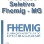 Concursos Abertos 2016 Do Hospital FHEMIG MG